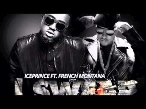 Ice Prince -  I Swear ft  French Montana