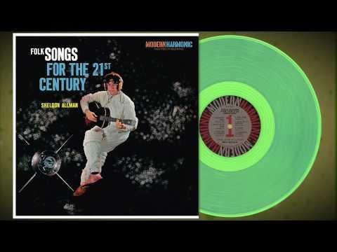 Sheldon Allman - Folk Songs For The 21st Century - Plutonium Green Vinyl!