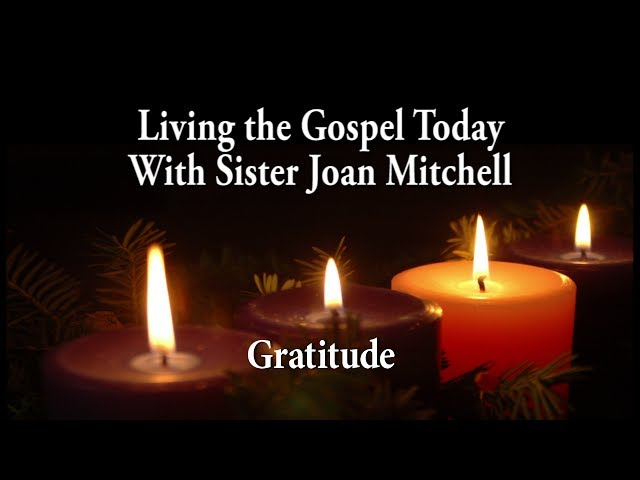 Living the Gospel Today - Gratitude