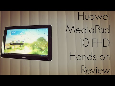 Huawei Media Pad 10 FHD - Hands-On Review