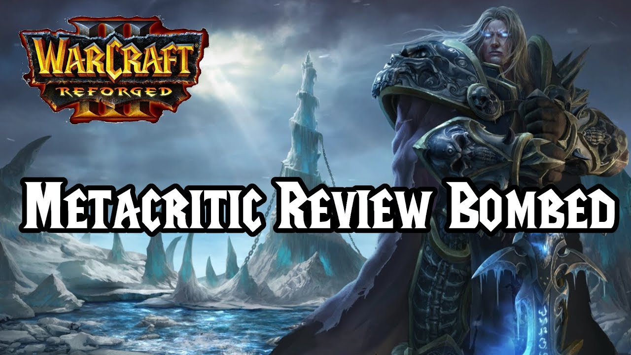 Warcraft 3 Reforged Review Bombed Becomes Worst User Rated Game
