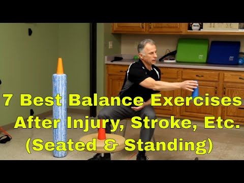 7 Best Balance Exercises After Injury, Stroke, or Brain Injury-Seated & Standing