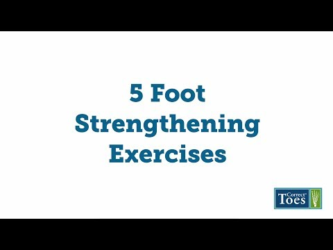 5 Foot Strengthening Exercises