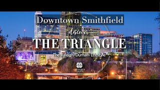 Gretchen Coley Properties: Discover The Triangle - Downtown Smithfield, NC