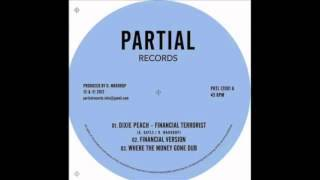 Financial Terrorist + Dub Part 1 + Dub Part 2 - Dixie Peach & Dougie Wardrop