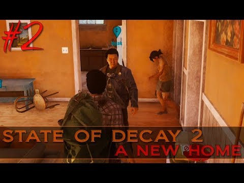 State of Decay 2 ~ Day 2 A New Home [Co-Op Gameplay]