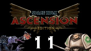 Let's Play Space Hulk : Ascension - Episode 11 -  Cut Off Retreat