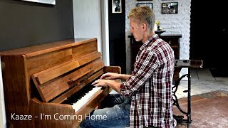 Kaaze - I'm Coming Home (Piano Cover) [HD]