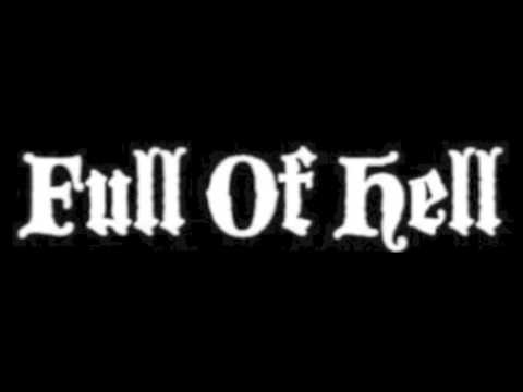 Full of Hell - Coven of the Larynx