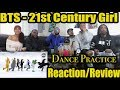 FIRST BTS 21ST CENTURY GIRL DANCE PRACTICE HALLOWEEN VER REACTION/REVIEW