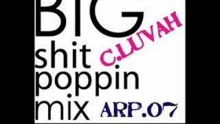 Big Shit Poppin Mix
