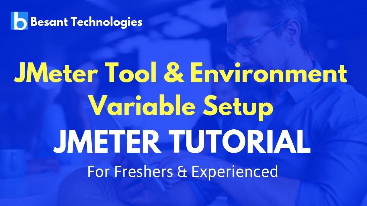 JMeter Tutorial For Beginners | JMeter Tool & JMeter Environment Variable  Setup