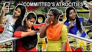 Committed's Atrocities||Types of Girls in Love||Pori Urundai||Love Atrocities||