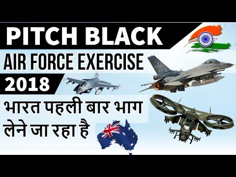 India to Participate in Pitch Black Air Force Exercise -  Defense News - Current Affairs 2018