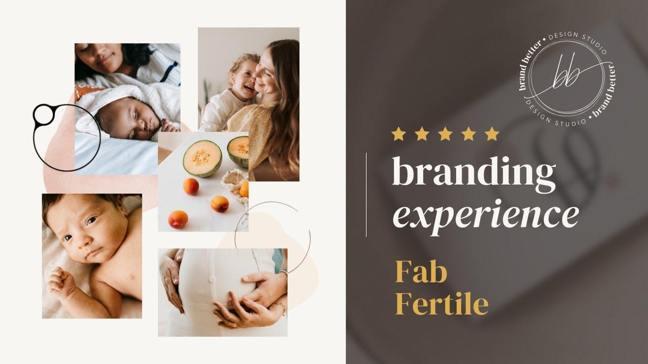 Sarah Clark's Branding Experience - Fab Fertile by Brand Better