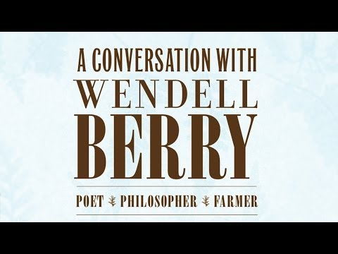 Yale 2013 Chubb Lecture with Wendell Berry