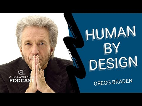 Gregg Braden: Human By Design