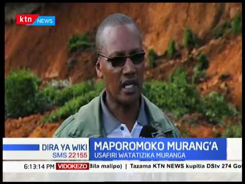 Usafiri watatizika Murang\'a baada ya mporomoko wa ardhi uliosababishwa na mvua kali