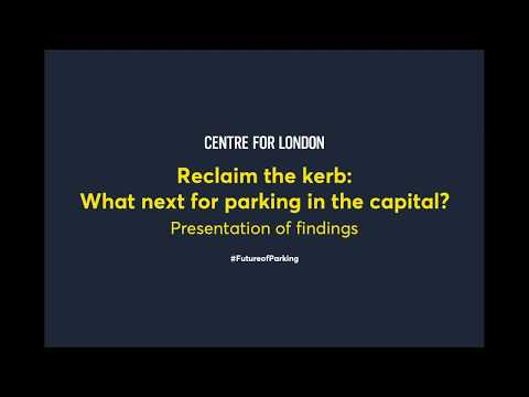 Reclaim the kerb: The future of parking and kerbside management in London
