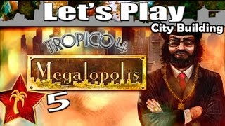 Tropico 4 Megalopolis DLC - 5: Tourist Trap (City Building Games)