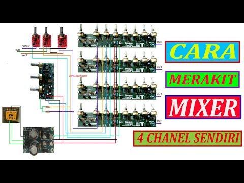 Cara Merakit Mixer 4 Chanel Sendiri Dengan Biaya Minim