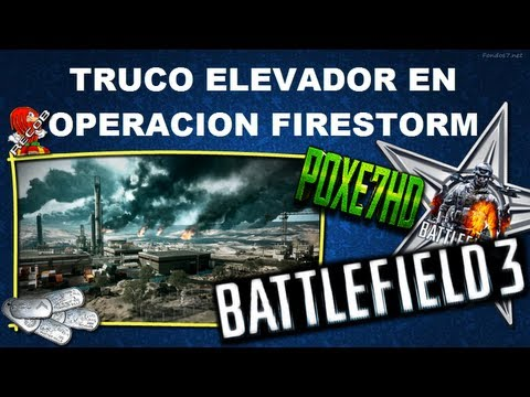 Truco BATTLEFIELD 3 Tutorial Elevador Operacion Firestorm - By Poxe7HD