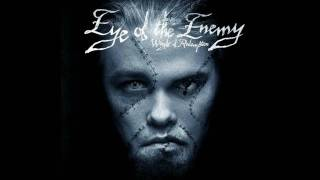 Eye Of The Enemy - Burn The World