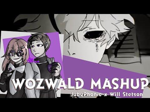   Mashup   WOZWALD [JubyPhonic X Will Stetson]
