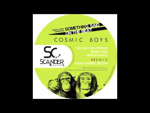 Cosmic Boys - French People (Original Mix) [Scander]