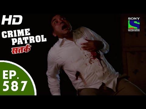 Crime Patrol  क्राइम पेट्रोल सतर्क  Vishwasghaat  Episode 587  7th November, 2015