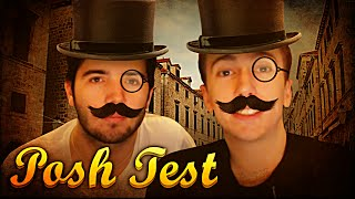 ARE WE POSH? - With Josh
