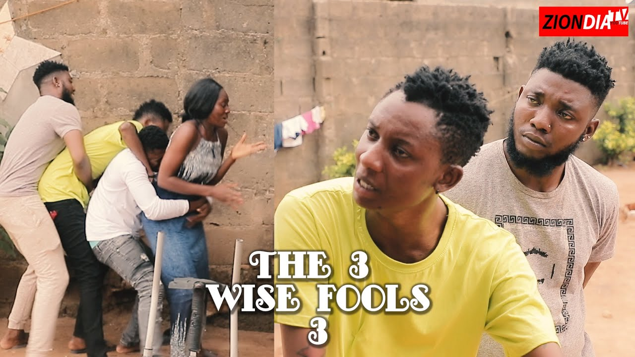 Download THE 3 WISE FOOLS (EPISODE 3)