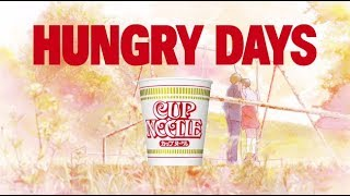 【CupNoodle|TVCM】#HUNGRYDAYS 予告/ハイジ3篇完パケ|#カップヌードル #アオハルかよ 75sec ♫記念撮影(BUMP OF CHICKEN)日清食品