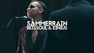 Beissoul & Einius - Summerrain (ШООМ_live)