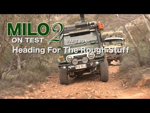 Milo 2 On Test Part 10 - Heading For The Rough Stuff - Built Not Bought - 40 Series - Roothy