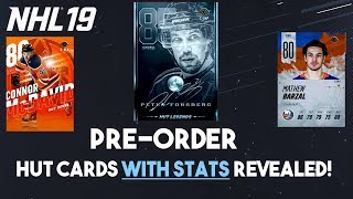 NHL 19 HUT Pre-order Cards with STATS! HUT ROOKIES, LEGENDS, and COVER CARDS!