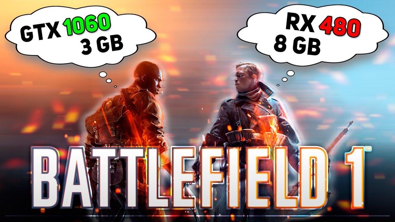 GTX 1060 3Gb против RX 480 8Gb в игре Battlefield 1