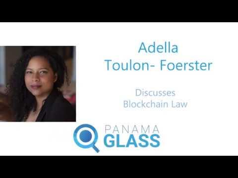 Adella Toulon - Foerster Talks Blockchain Law - Panama Glass 2017 Part 2
