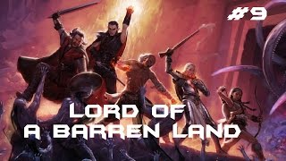 Pillars Of Eternity - Walkthrough #9 -  Lord of a Barren Land