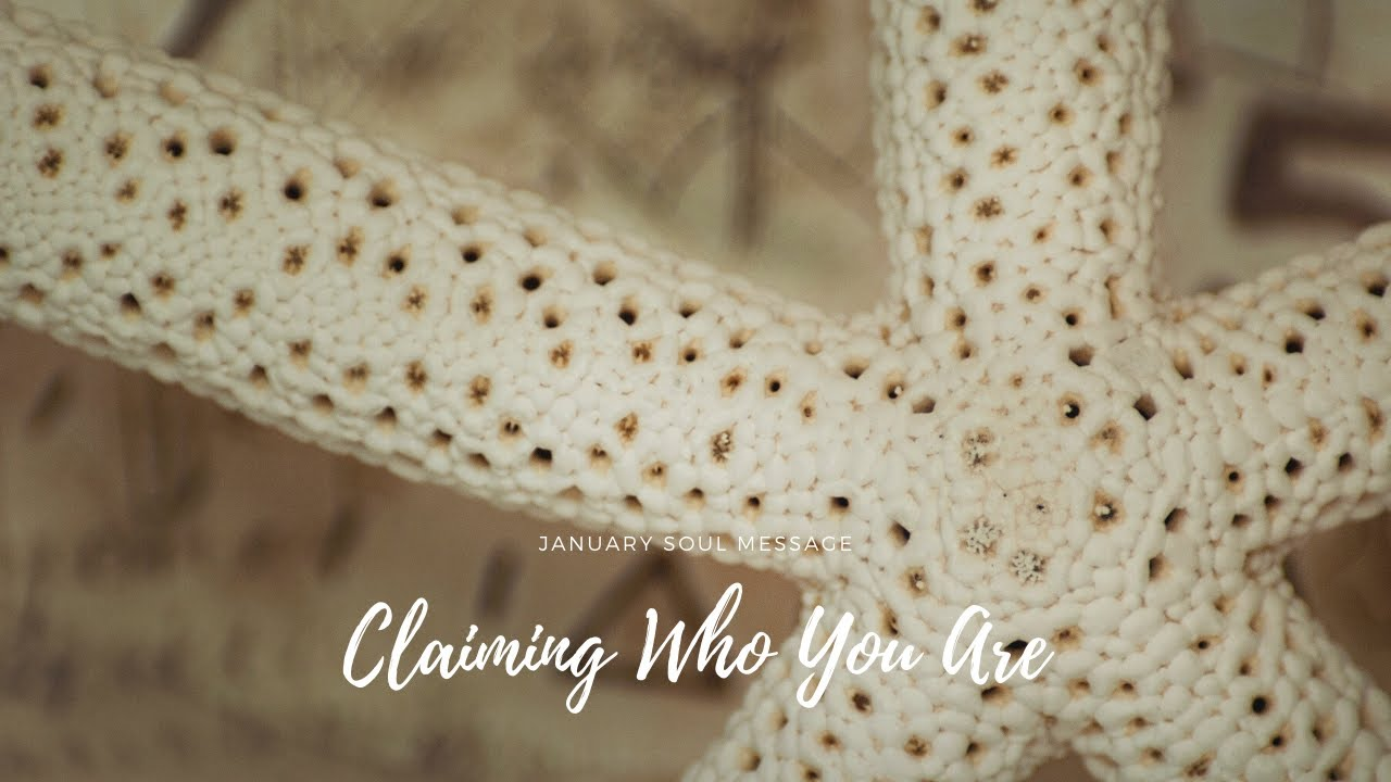 Claiming Who You Are