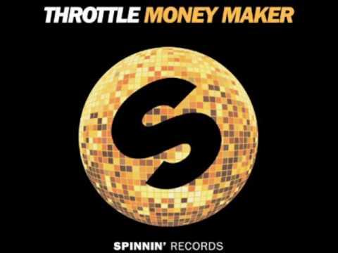 Throttle - Money Maker (Official Music)