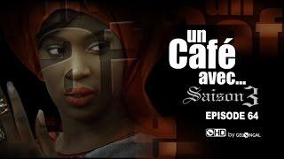 Un Café Avec.... Saison3 - Episode N°64