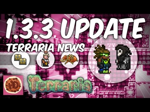 Terraria 1.3.3 Update Announced! | 1.3.2 out VERY SOON! | Console Releases!