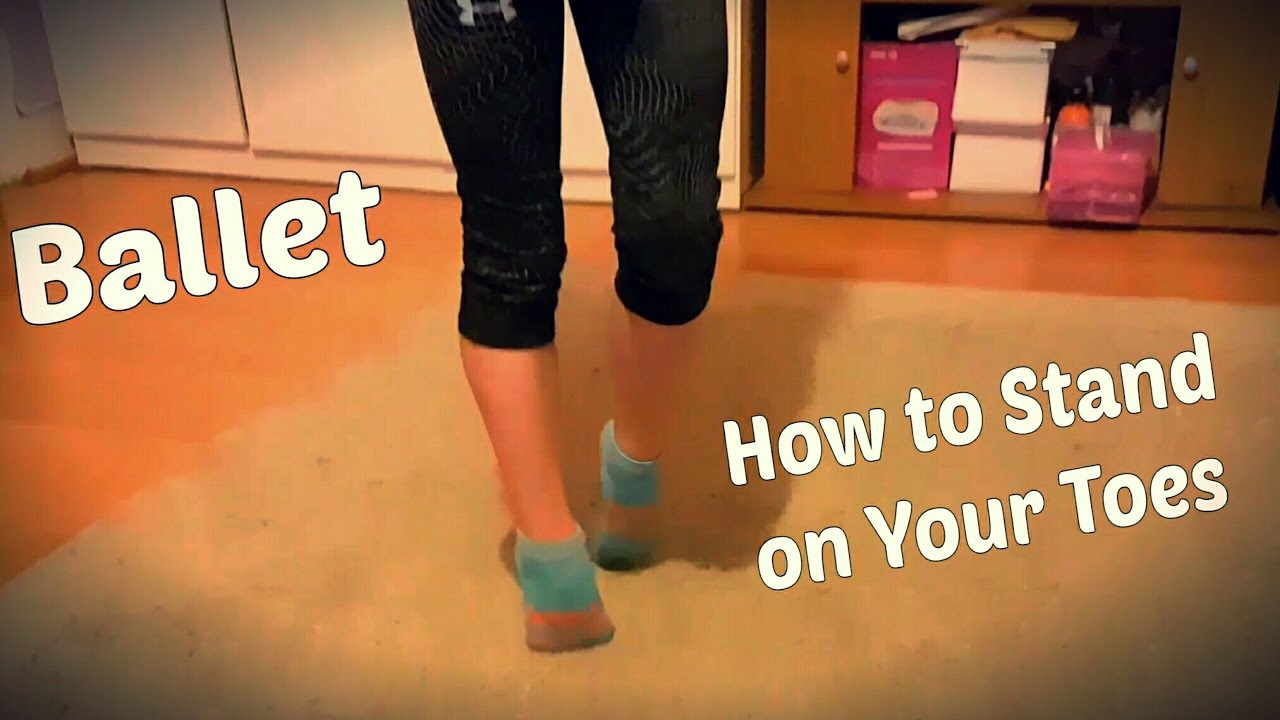 How To Stand On Your Toes Without Shoes