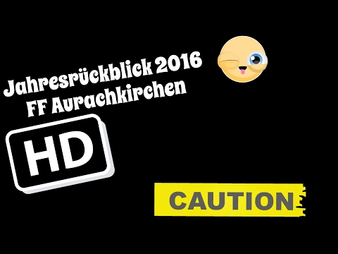FF Aurachkirchen   Jahresrückblick 2016