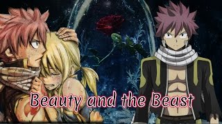 NaLu Movie: Beauty and the beast ~ Episode 9