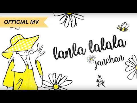 【LYRIC VIDEO】Lanla (La La La) by Jan Chan