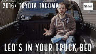 Installing LED Truck Bed Lights - 2016+ Toyota Tacoma