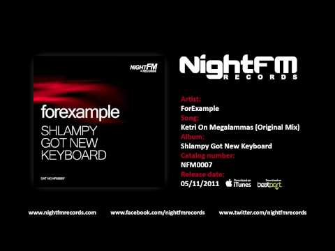 Forexample - Ketri On Megalammas (Original Mix)
