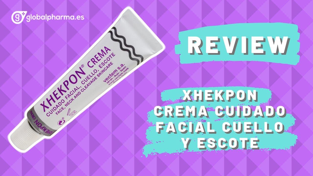 xhekpon crema cuidado facial cuello y escote opiniones